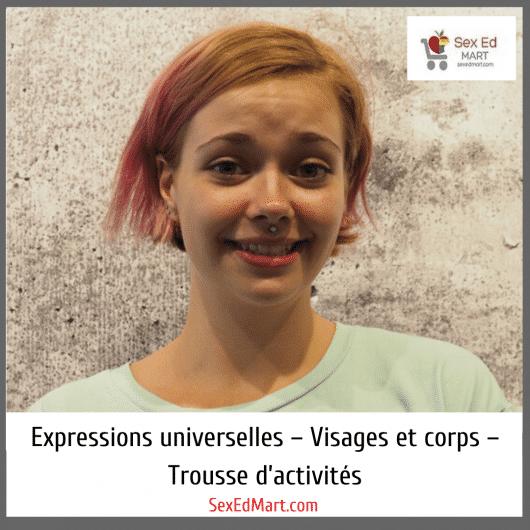 Expressions universelles – Visages et corps – Trousse d'activités
