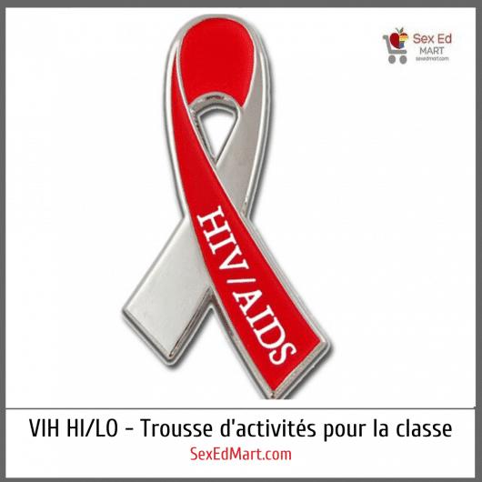 VIH HI/LO - Trousse d'activités pour la classe