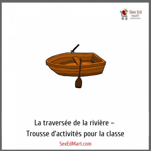 La traversée de la rivière – Trousse d'activités pour la classe